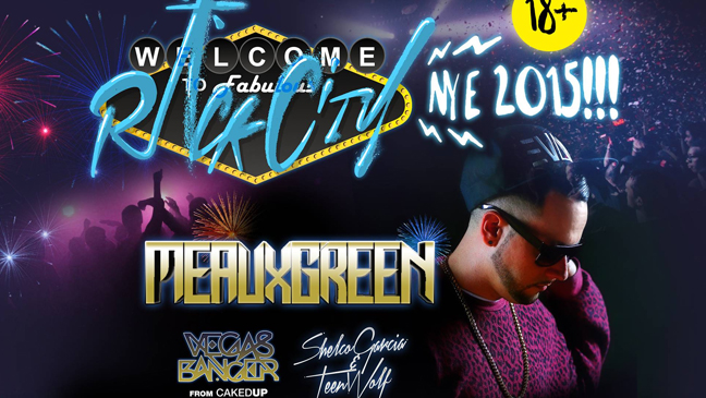 Rack City New Years Eve w/ Meaux Green, VegasBanger from Caked Up, Shelco Garcia & Teenwolf